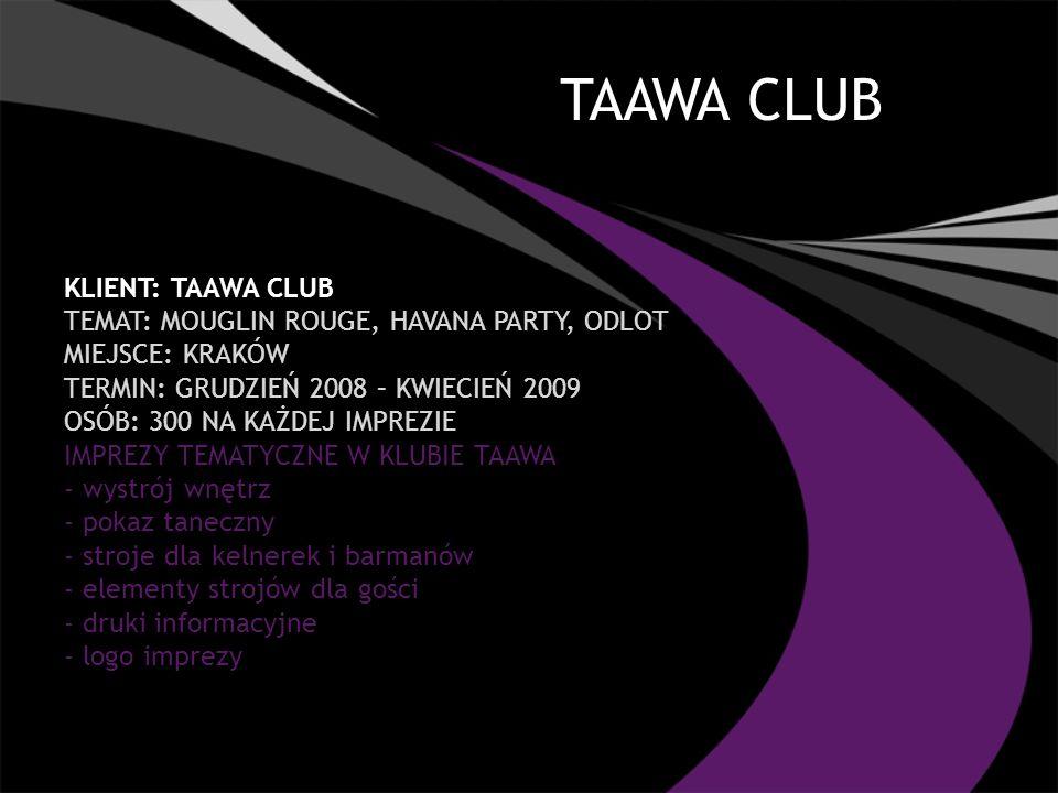 TAAWA CLUB Klient: TAAWA CLUB