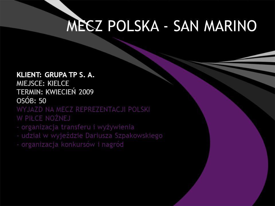 MECZ POLSKA - SAN MARINO