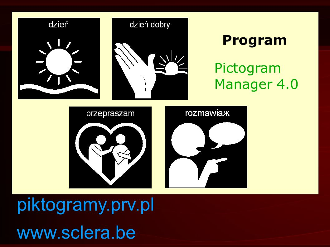 Program Pictogram Manager 4.0 piktogramy.prv.pl www.sclera.be