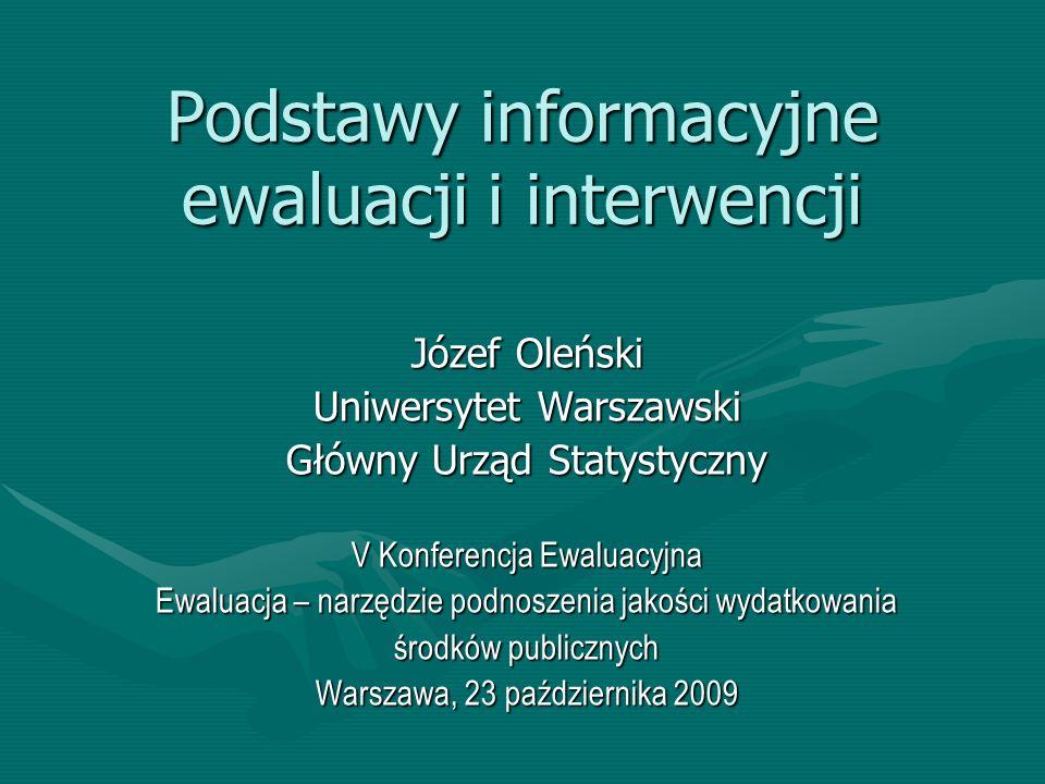 Podstawy informacyjne ewaluacji i interwencji