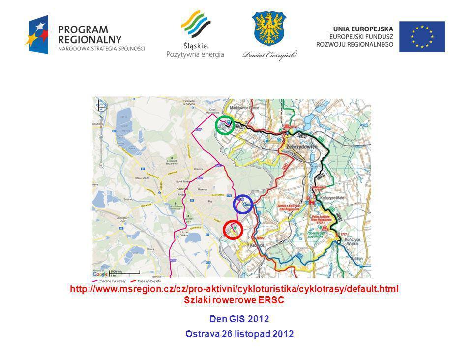 http://www.msregion.cz/cz/pro-aktivni/cykloturistika/cyklotrasy/default.htmlSzlaki rowerowe ERSC. Den GIS 2012.