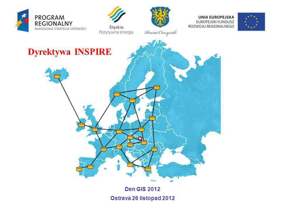 Dyrektywa INSPIRE Den GIS 2012 Ostrava 26 listopad 2012
