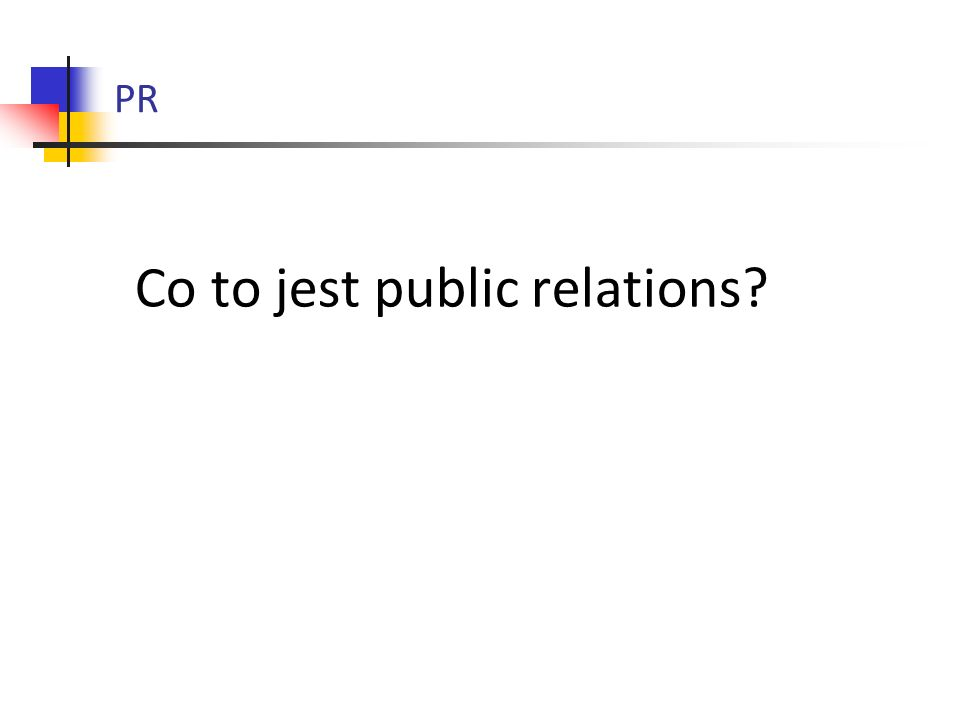 Co to jest public relations