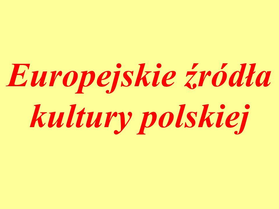 Europejskie źródła kultury polskiej