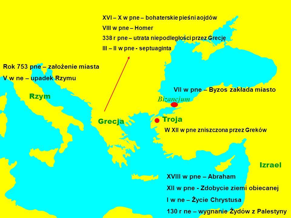 Rzym Bizancjum Troja Grecja Izrael Rok 753 pne – założenie miasta