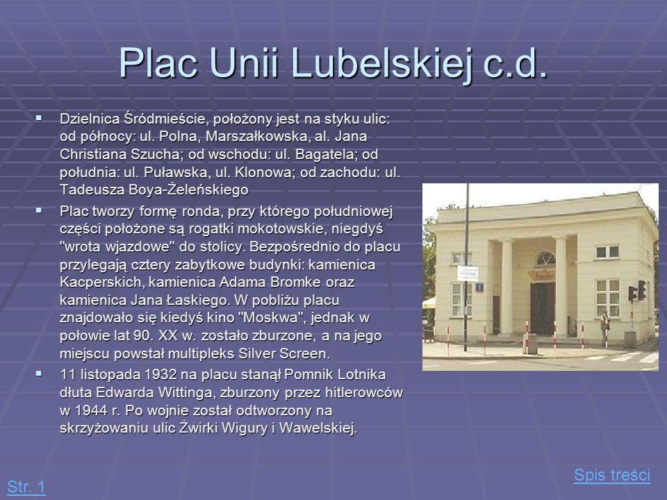 Plac Unii Lubelskiej c.d.