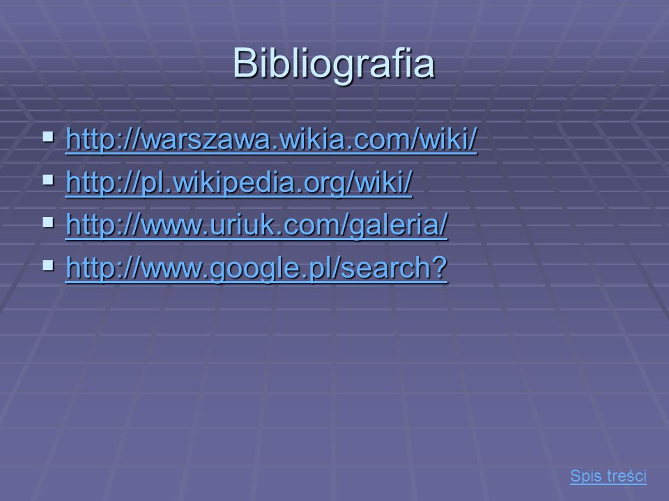 Bibliografia http://warszawa.wikia.com/wiki/
