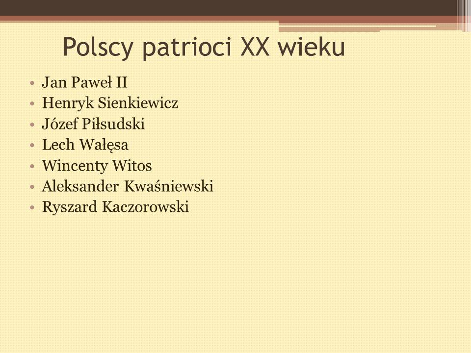 Polscy patrioci XX wieku