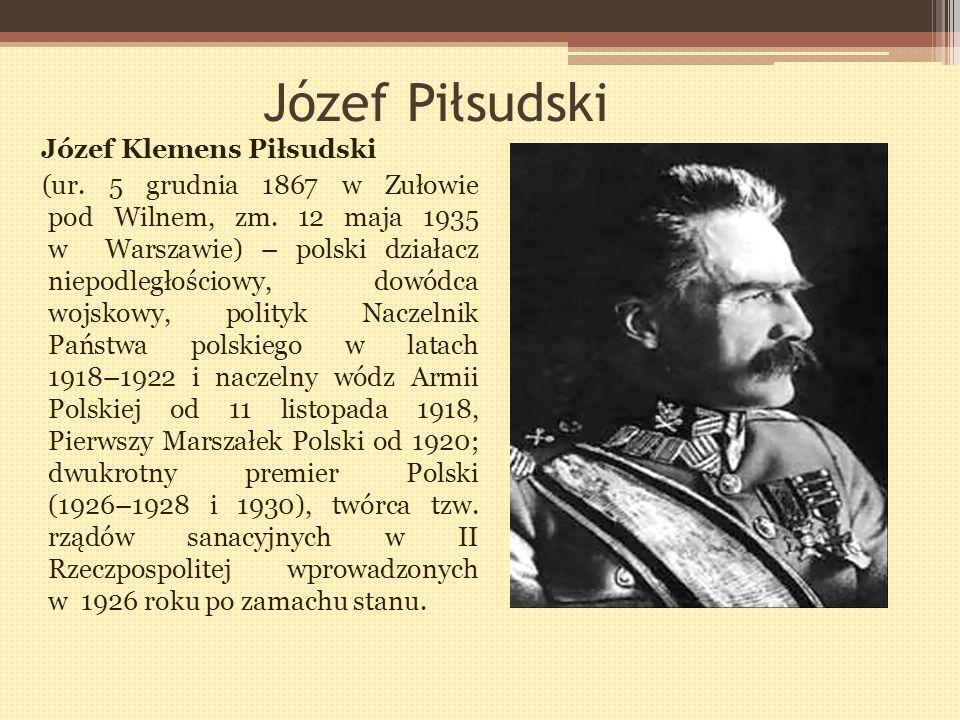 Józef Piłsudski Józef Klemens Piłsudski