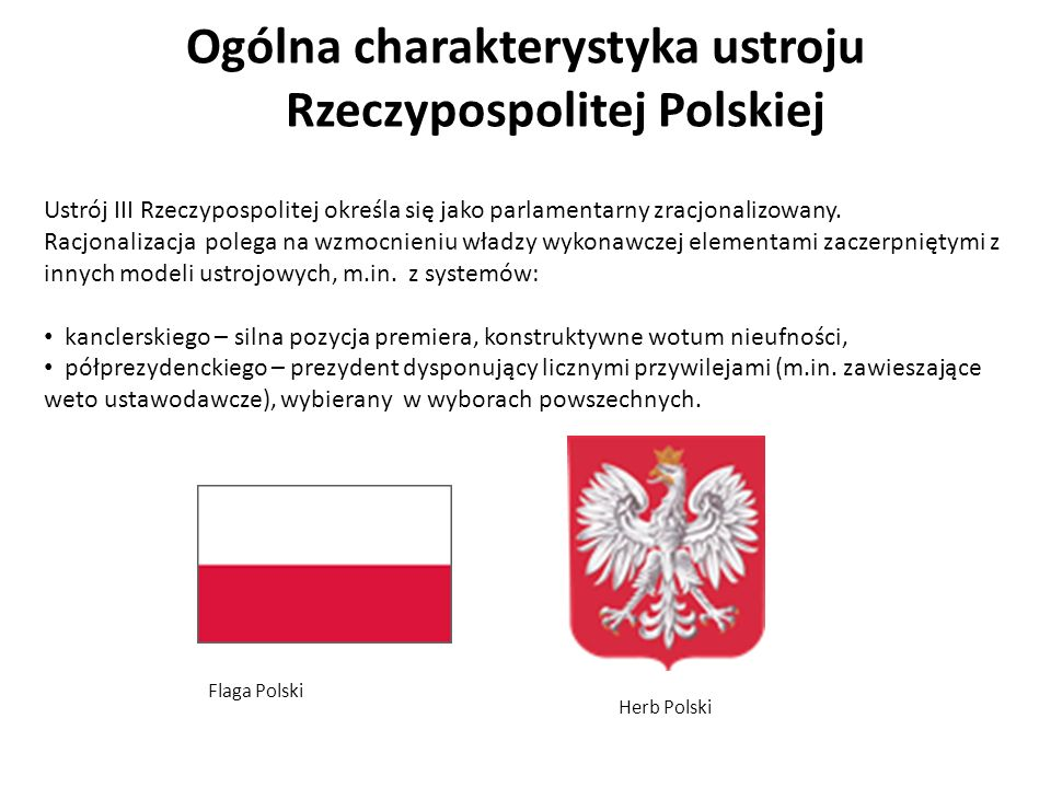 Ogólna charakterystyka ustroju Rzeczypospolitej Polskiej