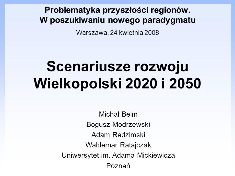 Scenariusze rozwoju Wielkopolski 2020 i 2050