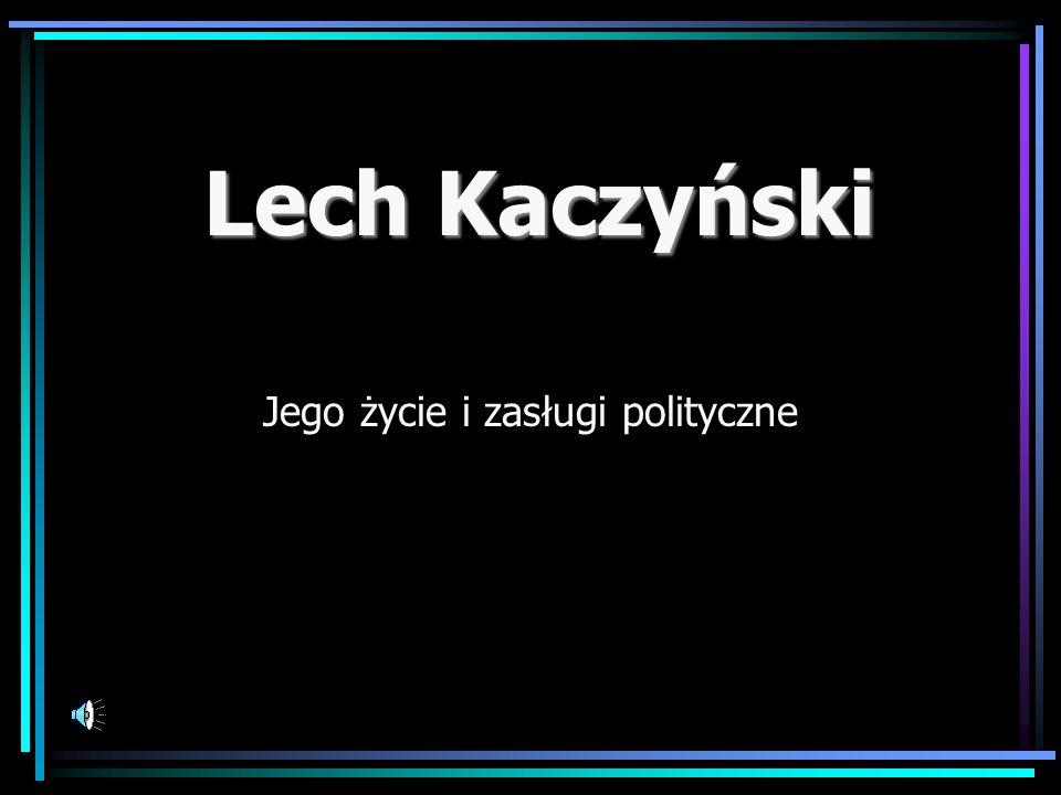 Jego życie i zasługi polityczne