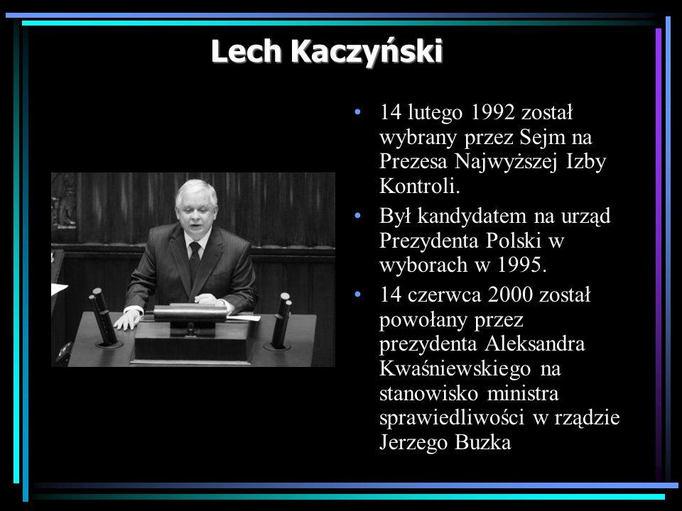 Lech Kaczyński 14 lutego 1992 został wybrany przez Sejm na Prezesa Najwyższej Izby Kontroli.