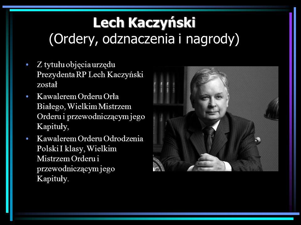 Lech Kaczyński (Ordery, odznaczenia i nagrody)