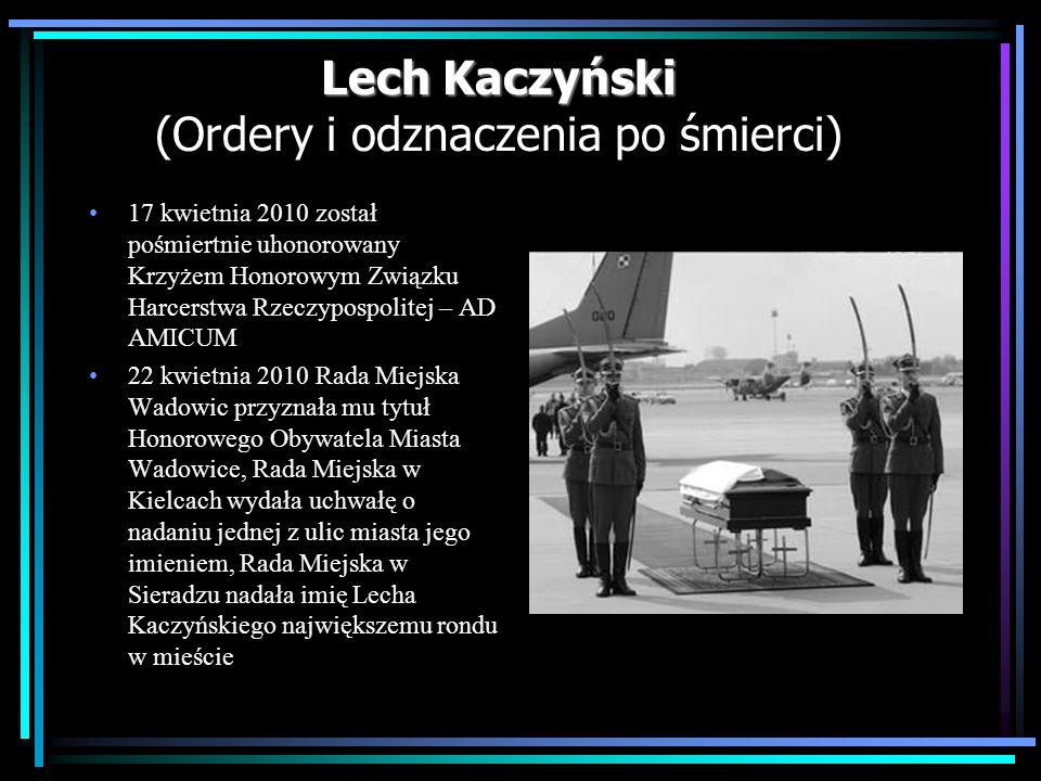 Lech Kaczyński (Ordery i odznaczenia po śmierci)