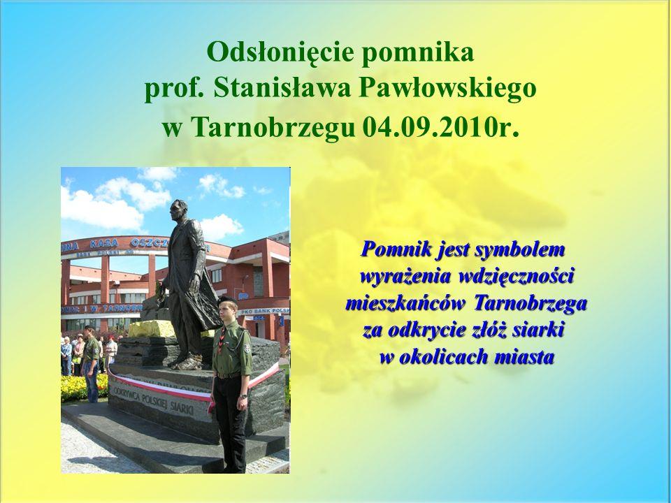 prof. Stanisława Pawłowskiego w Tarnobrzegu 04.09.2010r.