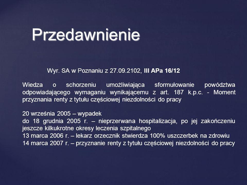 Przedawnienie Wyr. SA w Poznaniu z 27.09.2102, III APa 16/12