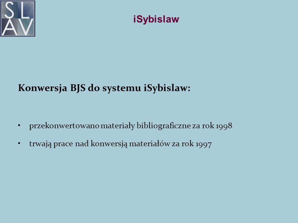 Konwersja BJS do systemu iSybislaw:
