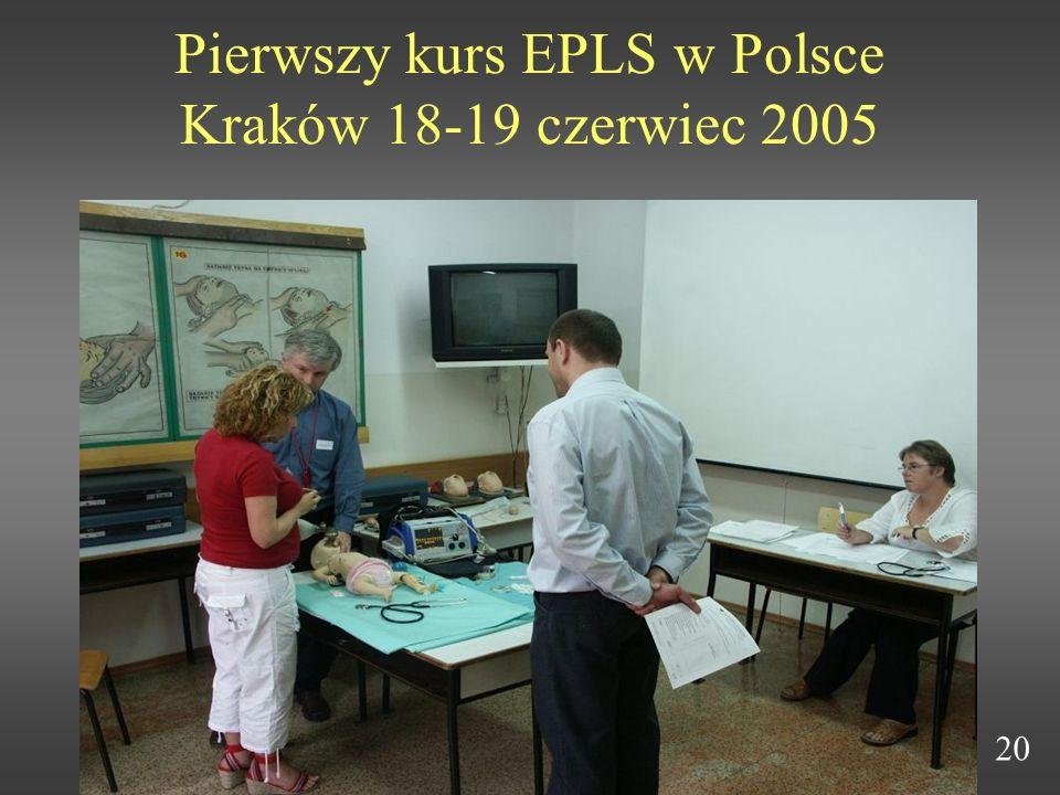 Pierwszy kurs EPLS w Polsce Kraków 18-19 czerwiec 2005