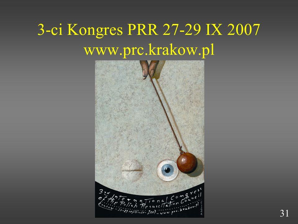3-ci Kongres PRR 27-29 IX 2007 www.prc.krakow.pl