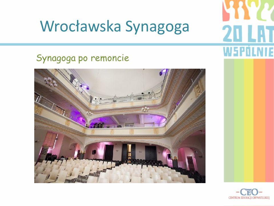 Wrocławska Synagoga Synagoga po remoncie