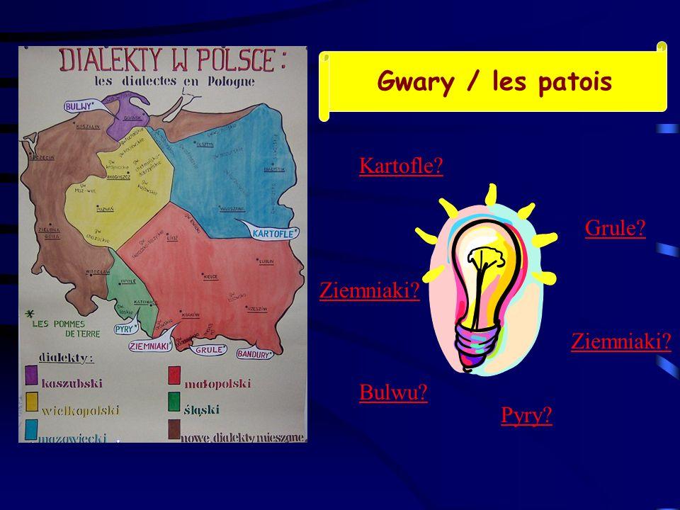 Gwary / les patois Kartofle Grule Ziemniaki Ziemniaki Bulwu Pyry