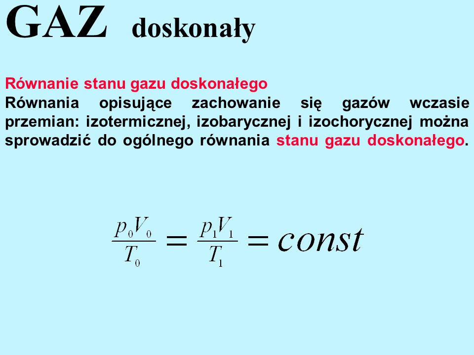 GAZ doskonały Równanie stanu gazu doskonałego
