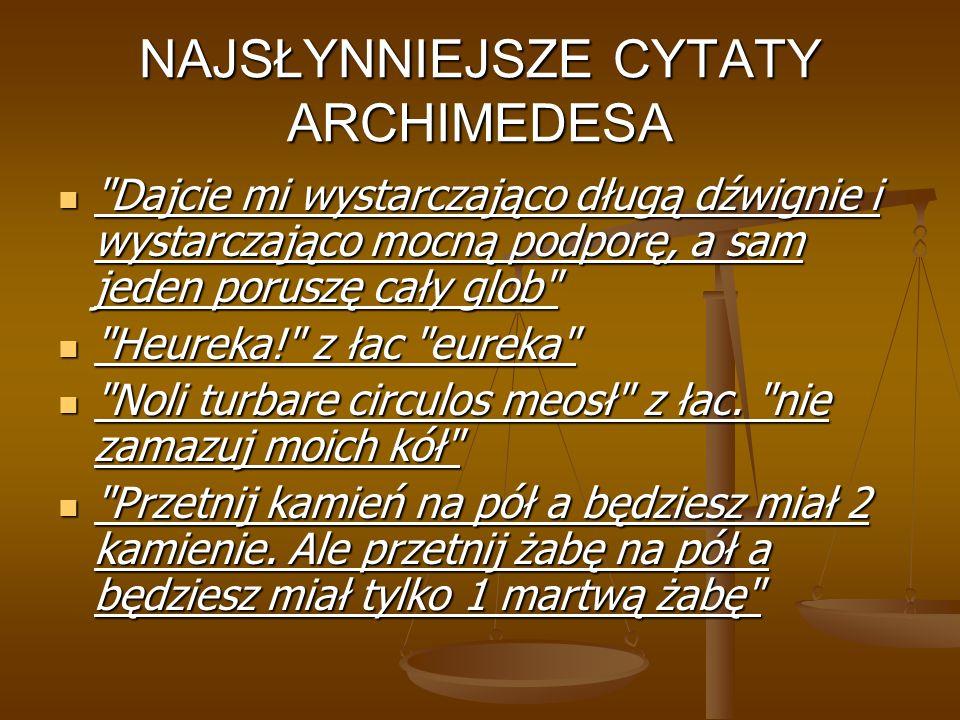 NAJSŁYNNIEJSZE CYTATY ARCHIMEDESA