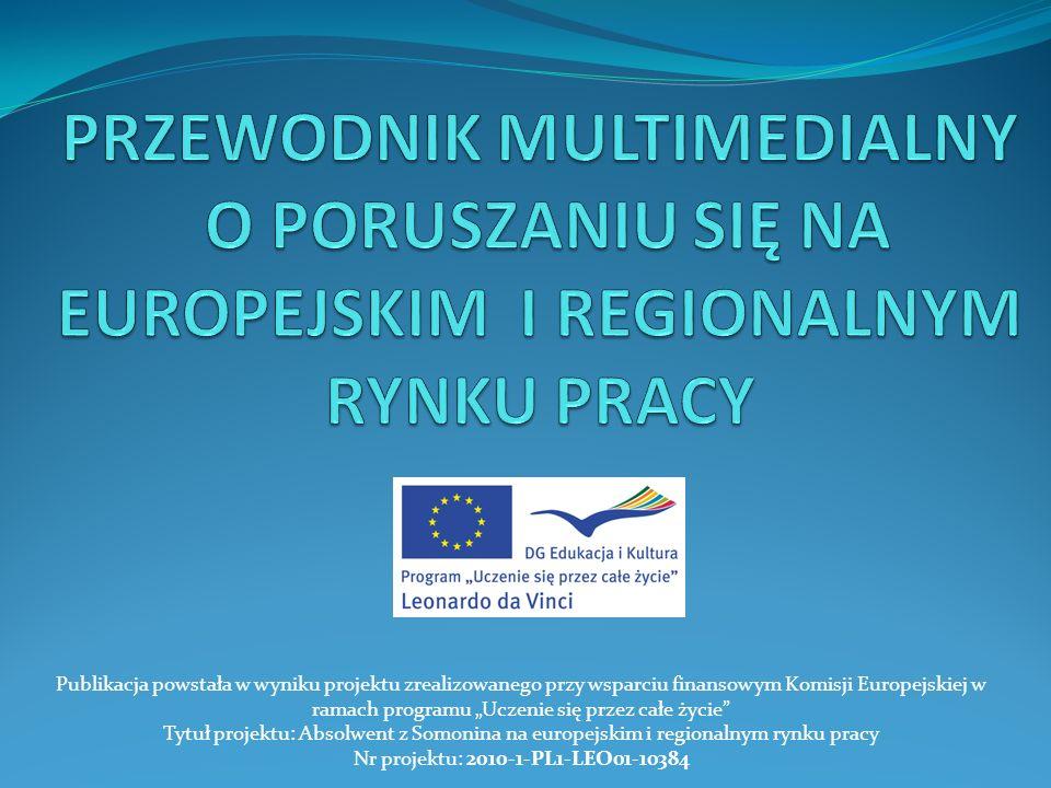PRZEWODNIK MULTIMEDIALNY O PORUSZANIU SIĘ NA EUROPEJSKIM I REGIONALNYM RYNKU PRACY