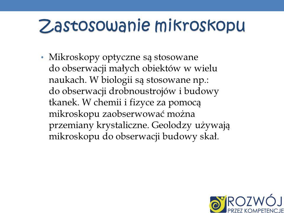 Zastosowanie mikroskopu