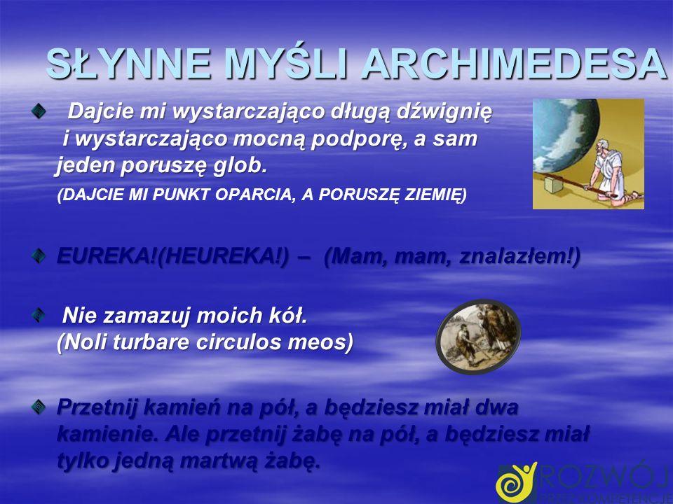 SŁYNNE MYŚLI ARCHIMEDESA