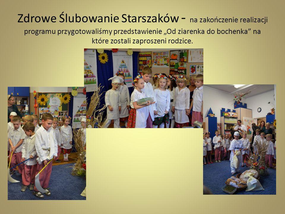 """Zdrowe Ślubowanie Starszaków - na zakończenie realizacji programu przygotowaliśmy przedstawienie """"Od ziarenka do bochenka na które zostali zaproszeni rodzice."""