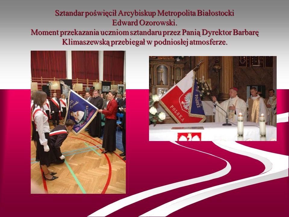 Sztandar poświęcił Arcybiskup Metropolita Białostocki Edward Ozorowski
