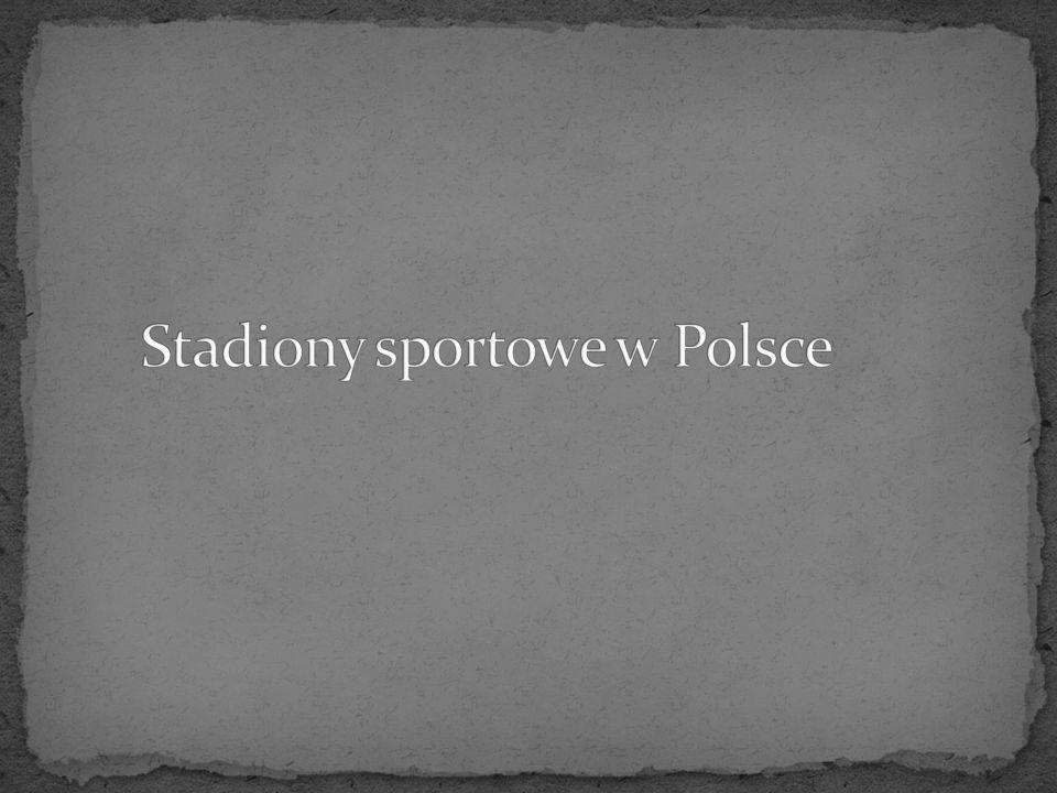 Stadiony sportowe w Polsce