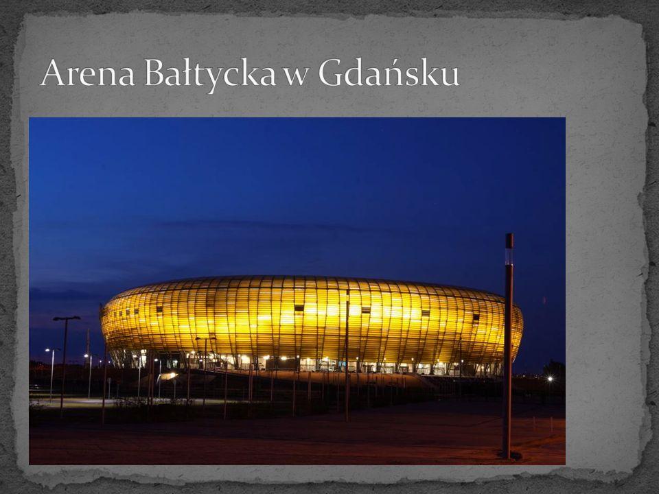 Arena Bałtycka w Gdańsku