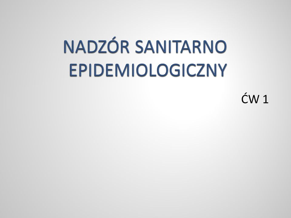 NADZÓR SANITARNO EPIDEMIOLOGICZNY