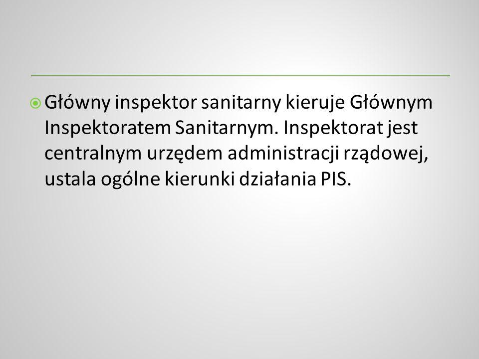Główny inspektor sanitarny kieruje Głównym Inspektoratem Sanitarnym