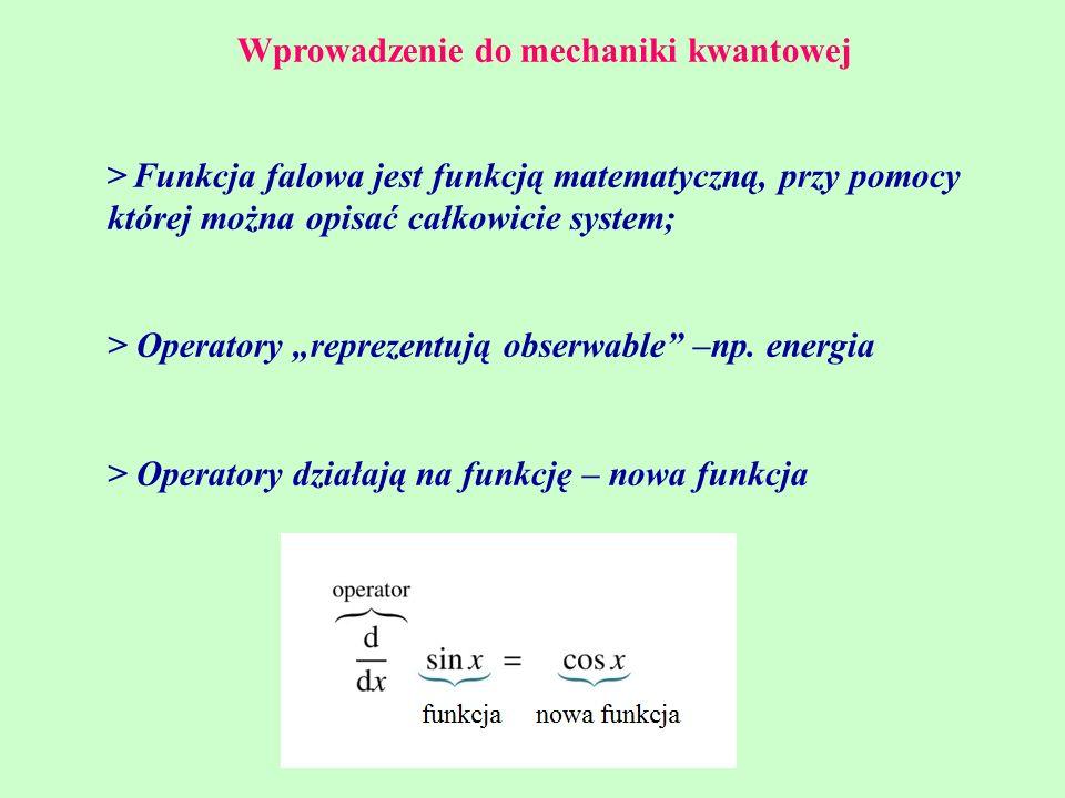 Wprowadzenie do mechaniki kwantowej