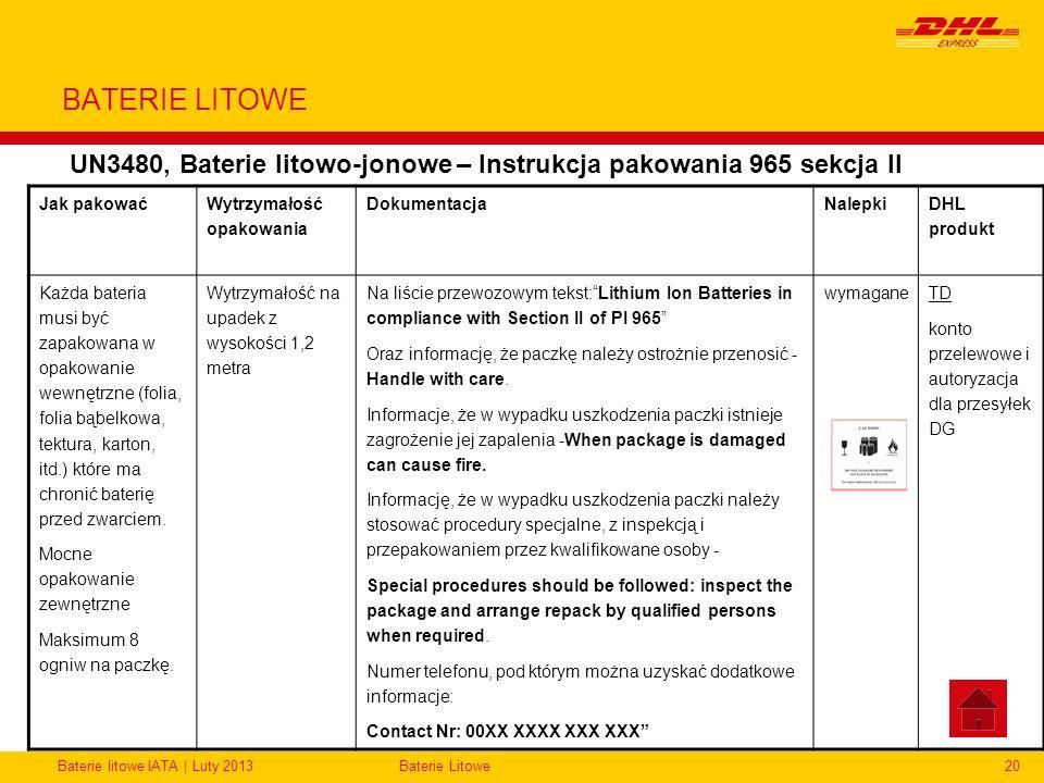 BATERIE LITOWE UN3480, Baterie litowo-jonowe – Instrukcja pakowania 965 sekcja II. Jak pakować. Wytrzymałość opakowania.
