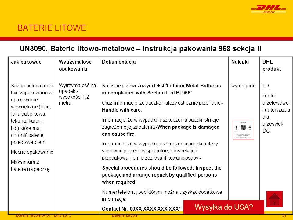 BATERIE LITOWE UN3090, Baterie litowo-metalowe – Instrukcja pakowania 968 sekcja II. Jak pakować. Wytrzymałość opakowania.