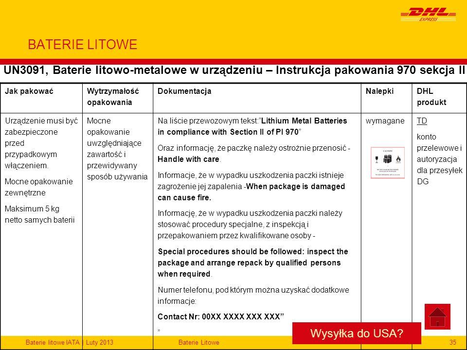 BATERIE LITOWE UN3091, Baterie litowo-metalowe w urządzeniu – Instrukcja pakowania 970 sekcja II. Jak pakować.