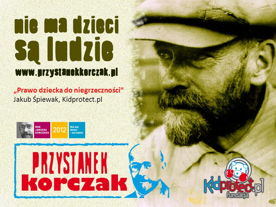 """""""Prawo dziecka do niegrzeczności Jakub Śpiewak, Kidprotect.pl"""