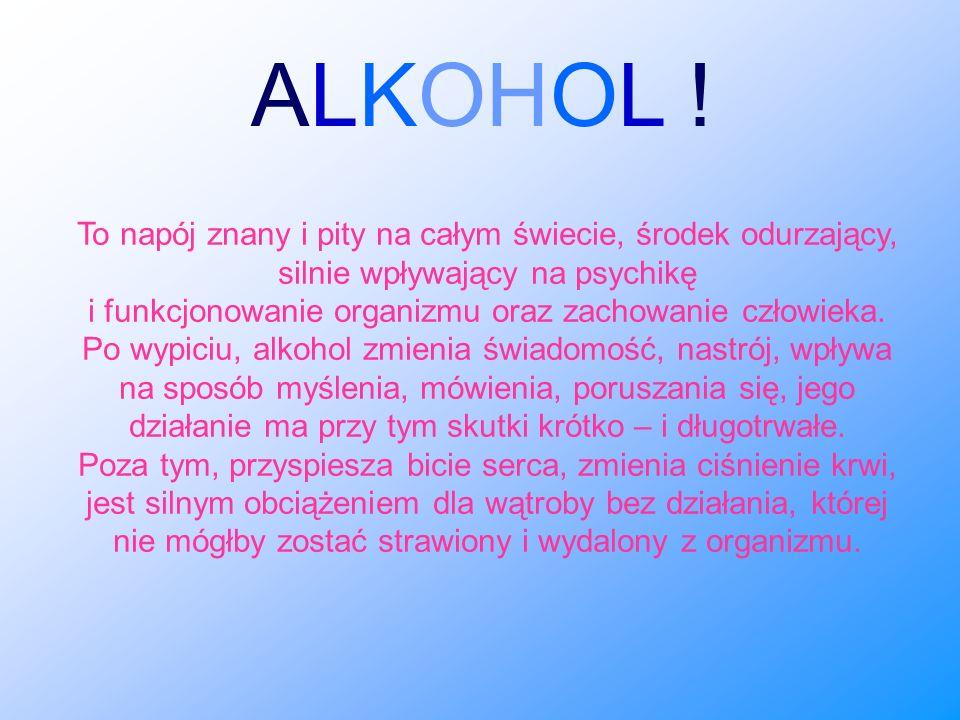 ALKOHOL !