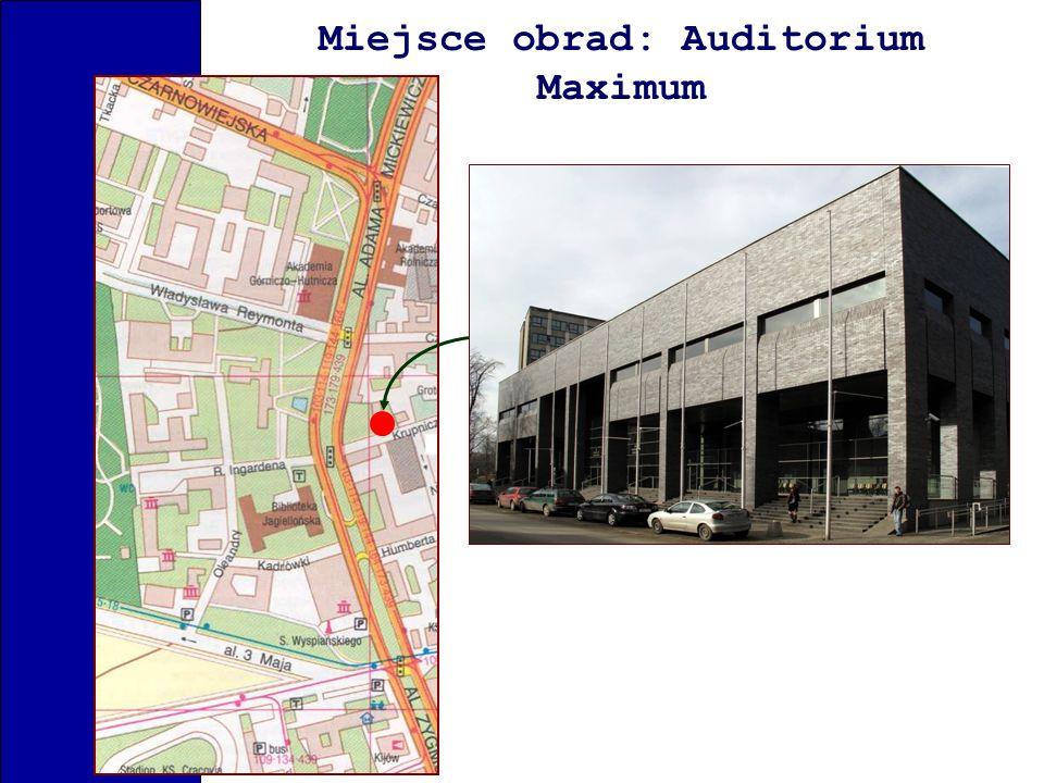 Miejsce obrad: Auditorium Maximum