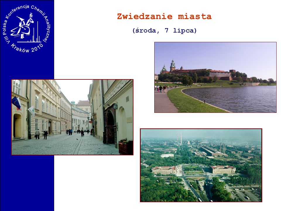 Zwiedzanie miasta (środa, 7 lipca)