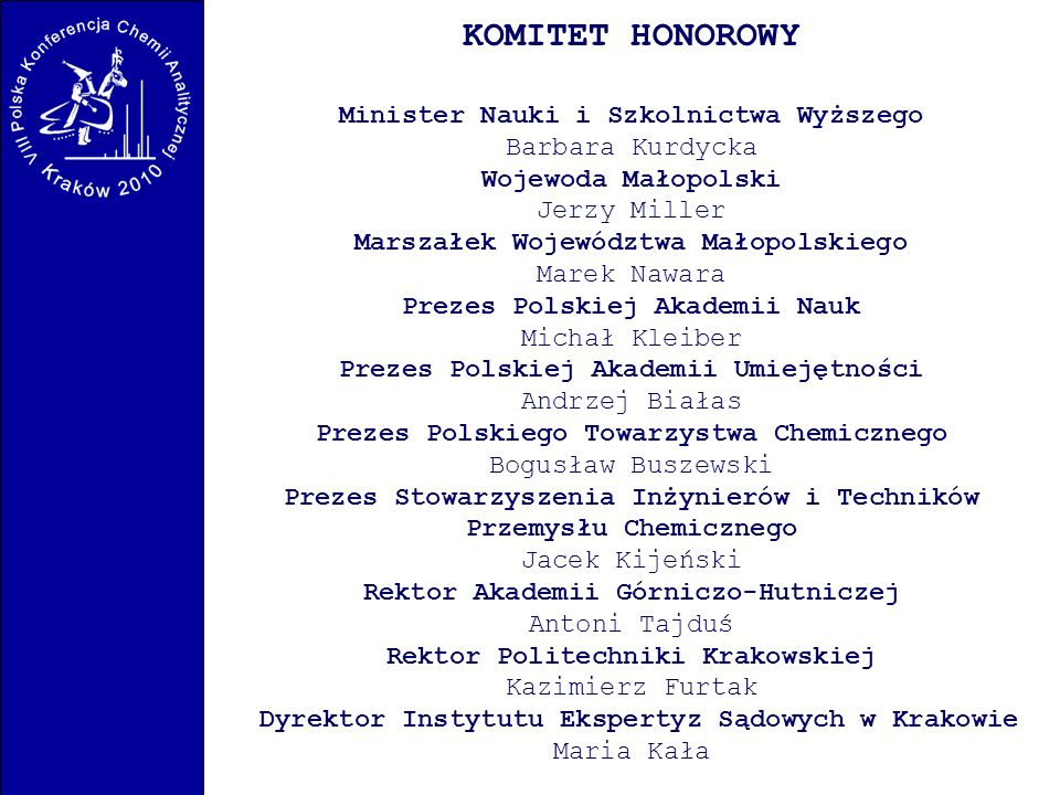 KOMITET HONOROWY Minister Nauki i Szkolnictwa Wyższego