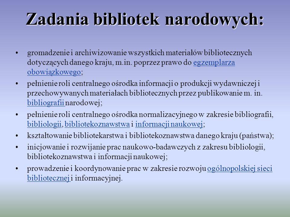 Zadania bibliotek narodowych: