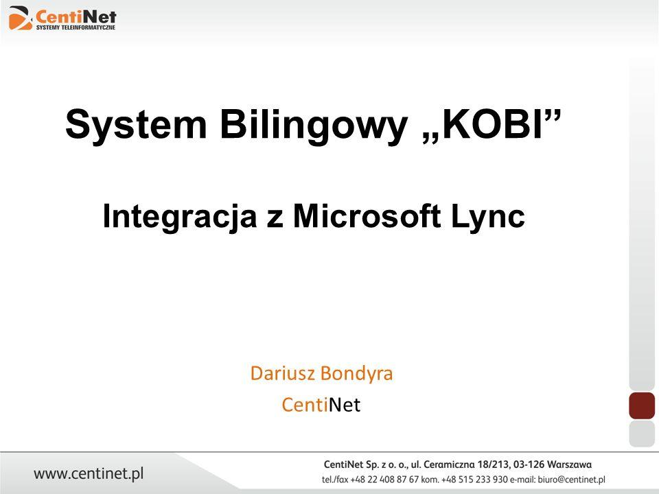 """System Bilingowy """"KOBI Integracja z Microsoft Lync"""