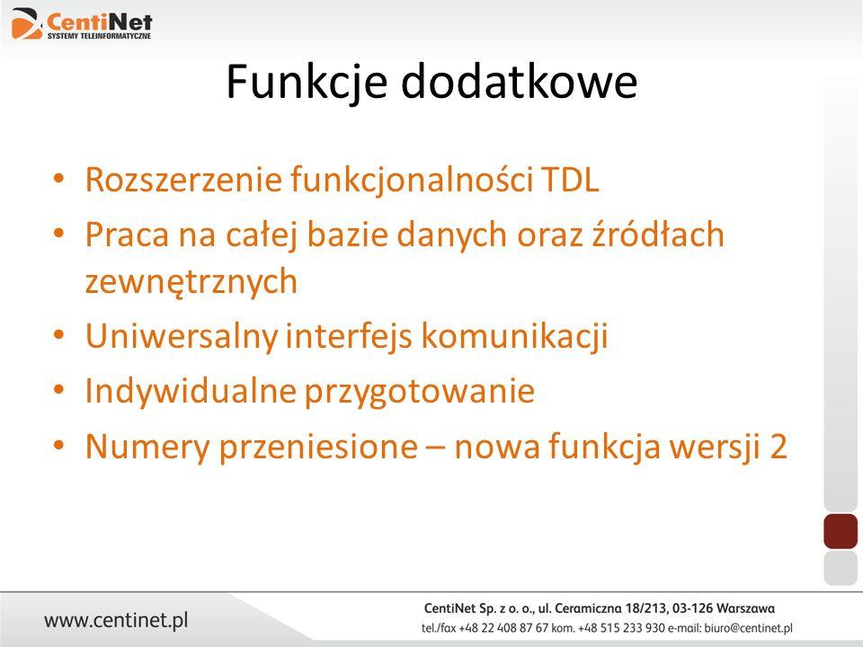 Funkcje dodatkowe Rozszerzenie funkcjonalności TDL