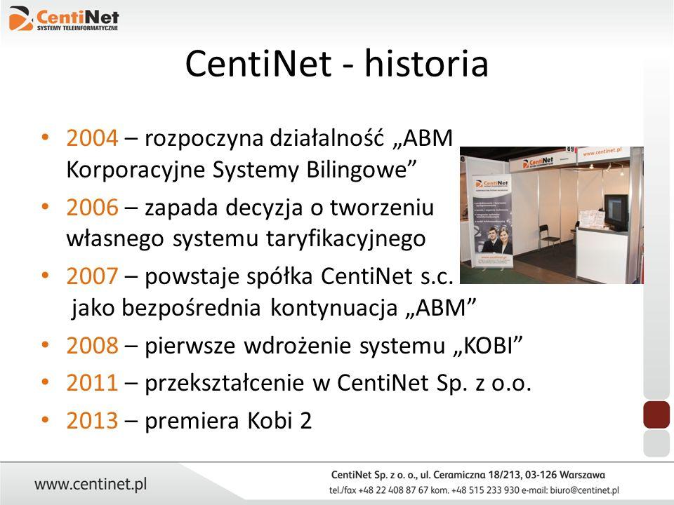 """CentiNet - historia 2004 – rozpoczyna działalność """"ABM Korporacyjne Systemy Bilingowe"""